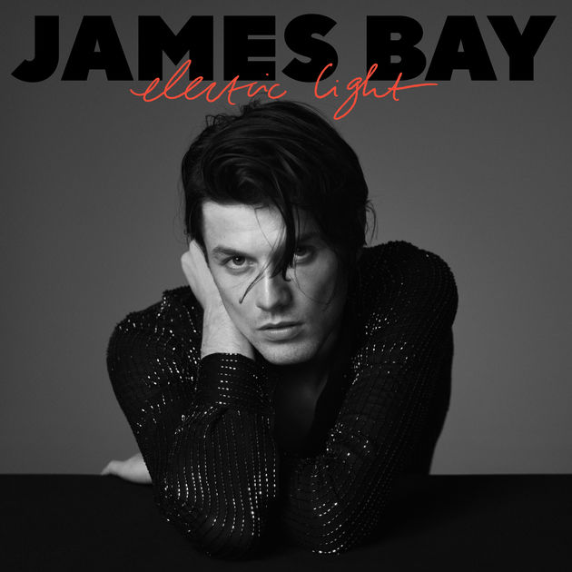 Electric Light – James Bay