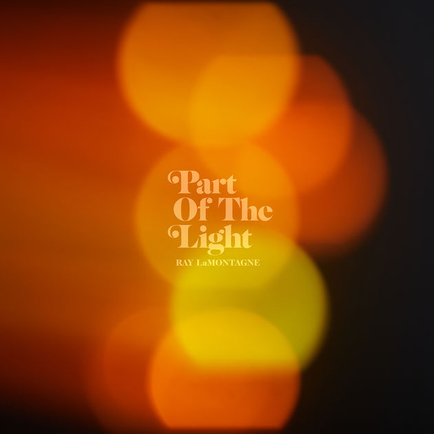 Part of the Light – Ray LaMontagne