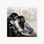 A Star Is Born Soundtrack – Lady Gaga & Bradley Cooper