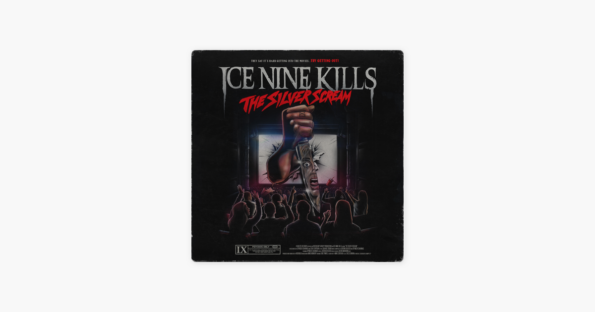 The Silver Scream – ICE NINE KILLS