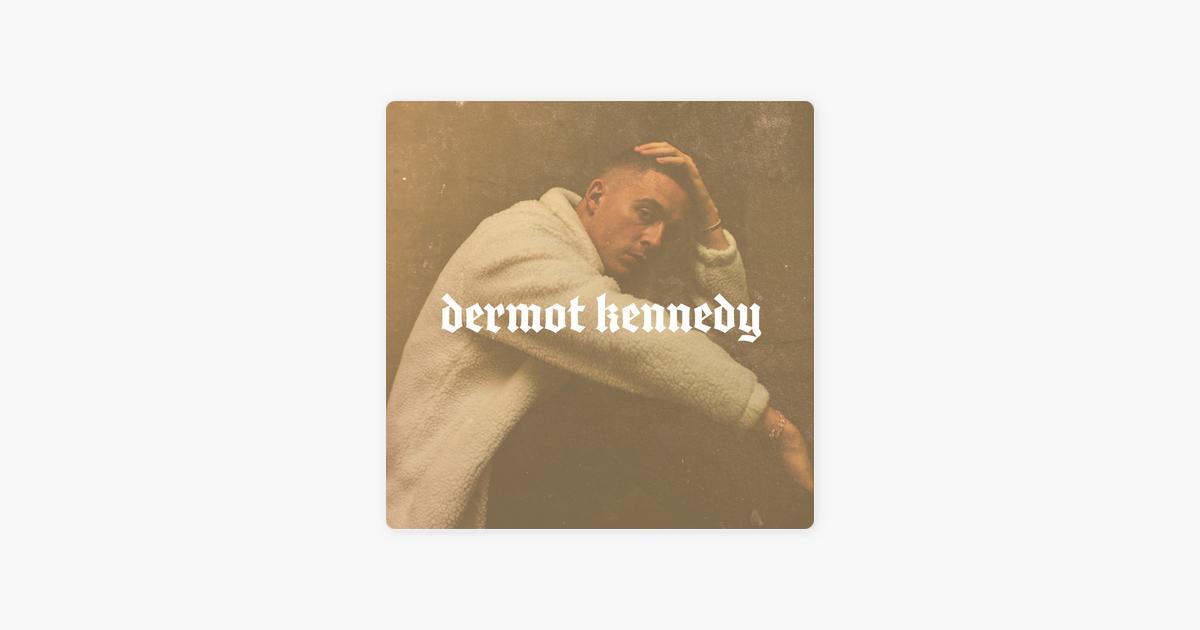 Dermot Kennedy – Dermot Kennedy