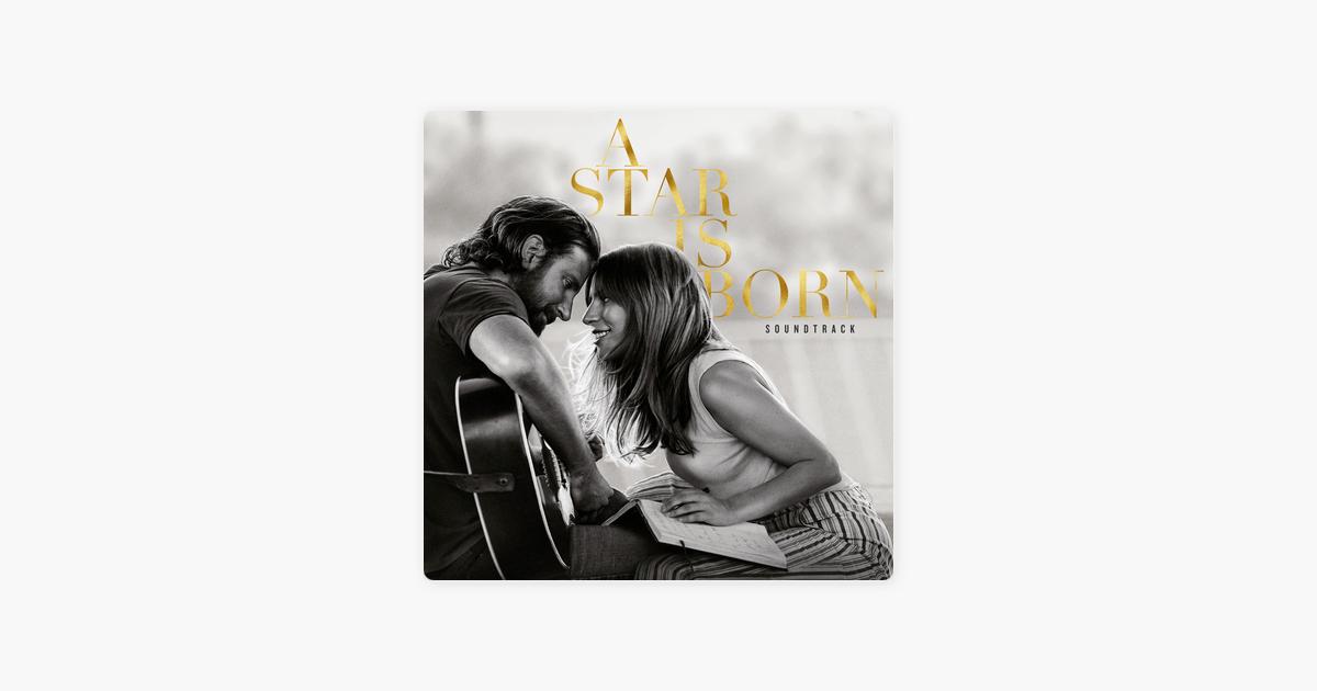Shallow – Lady Gaga & Bradley Cooper
