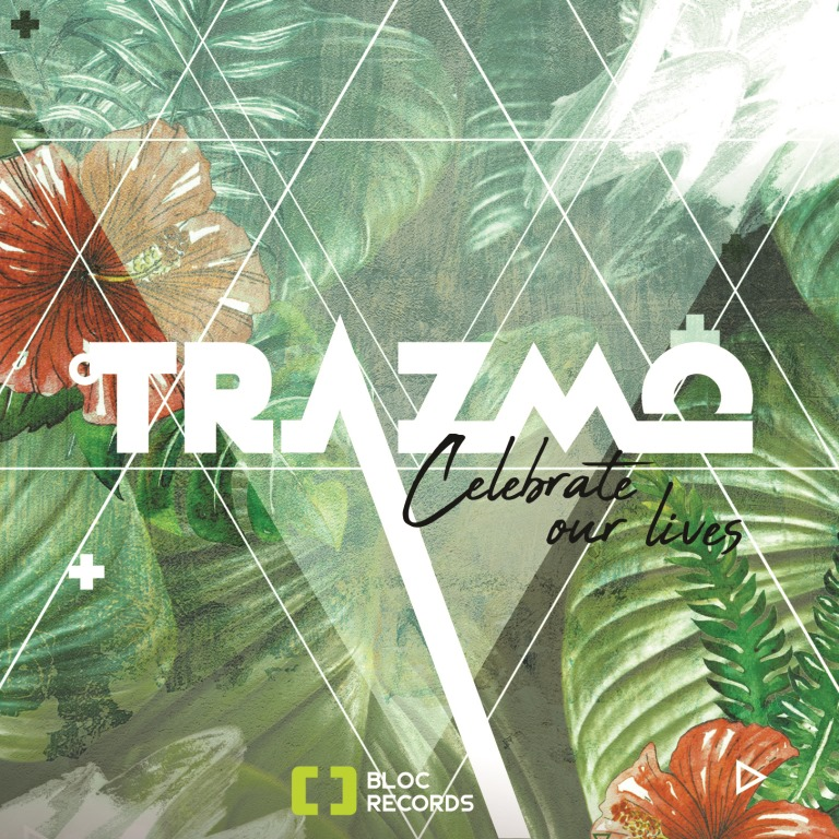 From The Nation of France – Trazmo drops 'Celebrate Our Lives'