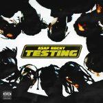 TESTING – A$AP Rocky