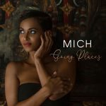 From the Nation of South Africa – Rising star MICH is 'Going Places' with a DJ hit