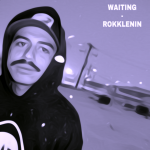 'Rokklenin' sings of young love with rare vigour and passion in new single  'Waiting'