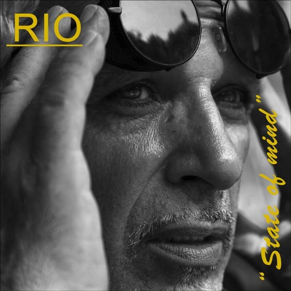 FROM THE NATION OF ITALY: RIO releases a beautiful jazzy and vibrant new 'Steely Dan' esque album 'State of Mind' out now on all global digital stores