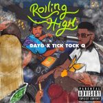 From The Nation of New York, USA: Tick Tock Q' and 'Day G' drop a dreamy, majestic Hip-Hop sound with a built in sex drive on 'Rolling High'