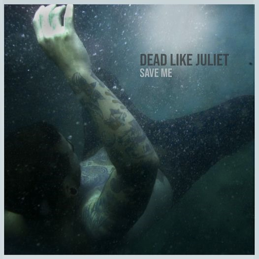 From The Nation of Metalcore Italy: 'Dead Like Juliet' deliver a massive wall of Metalcore sound with a melodic difference and epic production on 'Save Me'