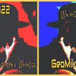 With trap, flute and synth sounds, GeoMike122's new songs both songs 'Whimsical' and 'Caprichosx' incorporate beats that provide a creative audio landscape
