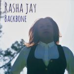 Rasha Jay has released her new single 'Backbone', which is her first release since 2020